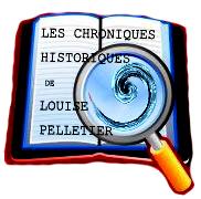 Les chroniques historiques que Louise Pelletier